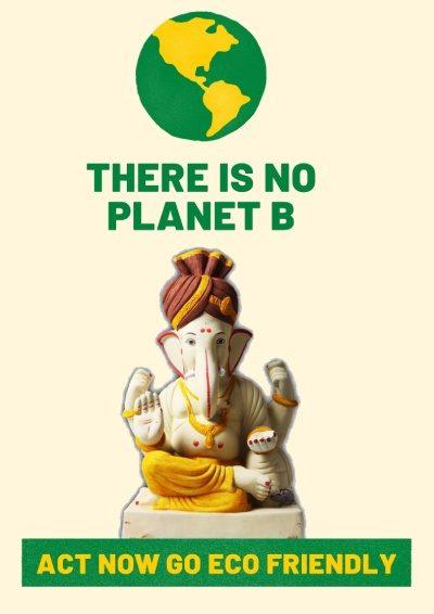 My Eco Ganesh - There is no planer B buy eco friendly ganesha